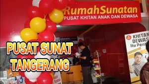 Tempat Rumah Sunat Tangerang